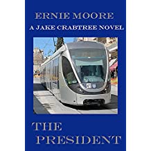 The President (Jake Crabtree Book 9)