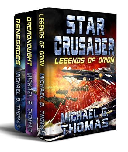 Star Crusader - The Third Trilogy (Books 7-9) (Star Crusader Box Set Book 3) ()