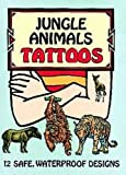img - for Jungle Animals Tattoos (Dover Tattoos) book / textbook / text book