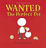 Wanted: The Perfect Pet (Spot & Henry)
