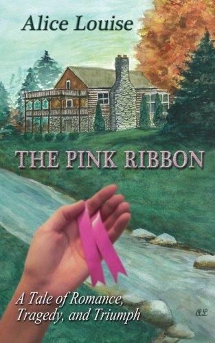 Download The Pink Ribbon: A Tale of Romance, Tragedy, and Triumph pdf epub