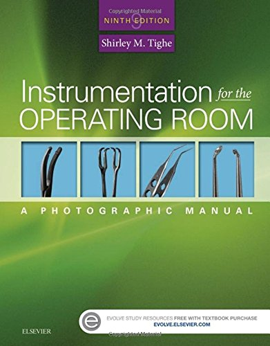 Instrumentation for the Operating Room: A Photographic Manual, 9e by Mosby