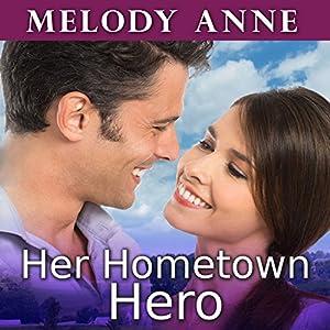 Her Hometown Hero Audiobook