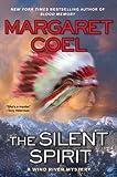 The Silent Spirit, Margaret Coel, 0425229769