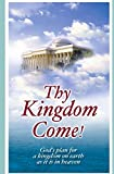 img - for Thy Kingdom Come book / textbook / text book