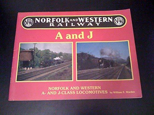 Norfolk and Western Railway A and J Class Locomotives (Norfolk J Class Western)