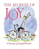 The Secrets Of Joy: A Treasury Of Wisdom (Miniature Editions)