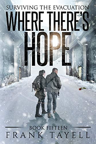 Surviving the Evacuation, Book 15: Where There's Hope by [Tayell, Frank]