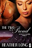 The Two and the Proud (Always a Marine series Book 8)