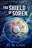 The Shield of Soren: Epic YA Fantasy Adventure (The Light and Shadow Chronicles Book 2)