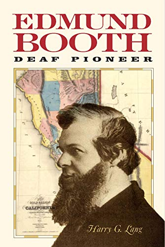 Edmund Booth: Deaf Pioneer