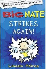 Big Nate Strikes Again (Big Nate, Book 2) Kindle Edition