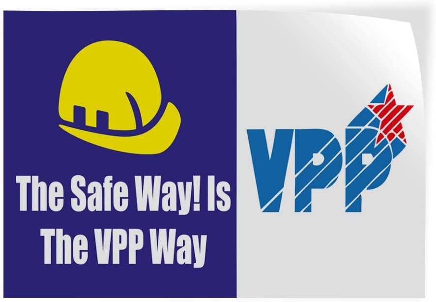 is Vpp Way Business Industrial /& Craft Safe Outdoor Store Sign Yellow One Sticker Decal Sticker Multiple Sizes Vpp The Safe Way 69inx46in