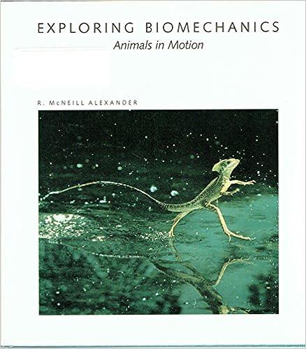 Exploring Biomechanics Animals in Motion