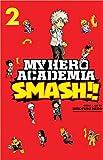 My Hero Academia: Smash!!, Vol. 2 (Volume 2)