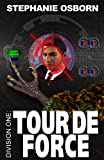 Tour de Force (Division One Book 4)