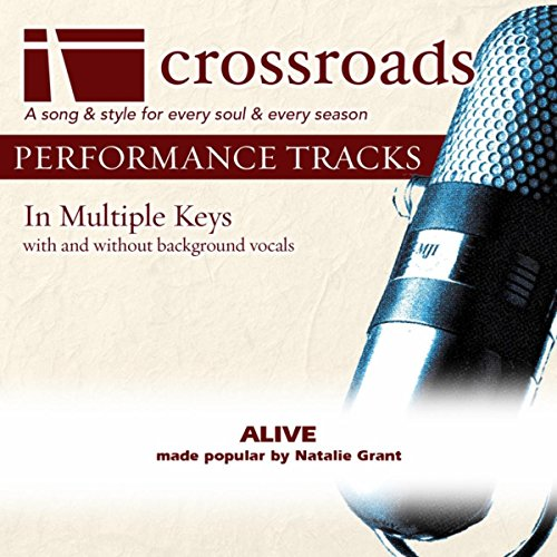 Alive (Made Popular by Natalie Grant) [Performance Track]