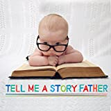 img - for Tell Me a Story Father book / textbook / text book