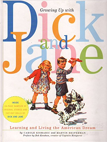 Growing Up With Dick And Jane- Learning And Living The American Dream