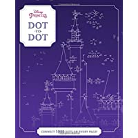Disney Princess Dot-to-Dot: Connect 1000 Dots on Every Page