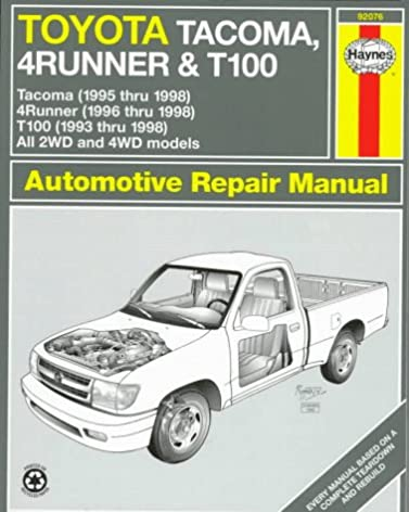 toyota tacoma 4runner t100 automotive repair manual models rh amazon com 1995 Toyota Tacoma 4x4 1996 Toyota Pickup