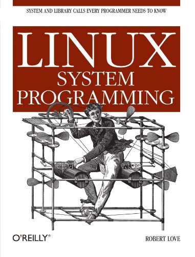 [PDF] Linux System Programming: Talking Directly to the Kernel and C Library Free Download | Publisher : O'Reilly Media | Category : Computers & Internet | ISBN 10 : 0596009585 | ISBN 13 : 9780596009588