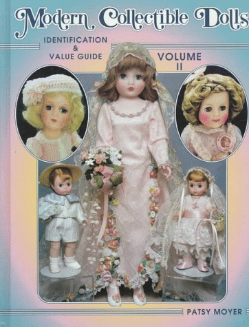 Modern Collectible Dolls: Identification & Value Guide