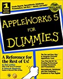 AppleWorks 5 for Dummies, Bob LeVitus and Dennis R. Cohen, 0764505572