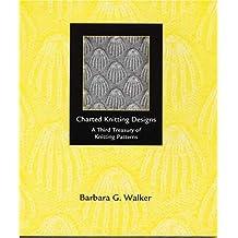 A Third Treasury of Knitting Patterns [Paperback] [June 1998] (Author) Barbara G. Walker