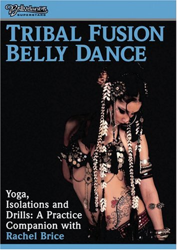 Tribal Fusion - Yoga Isolations & Drills for Bellydance (21 Fusion)