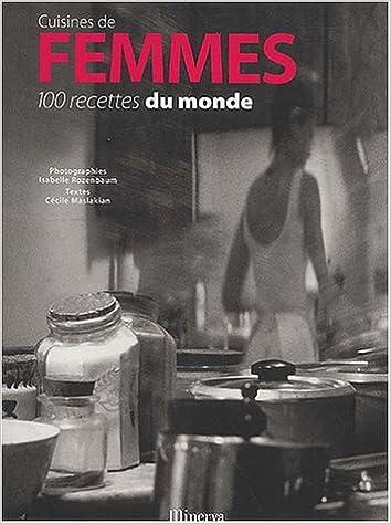 En ligne téléchargement gratuit Cuisines de femmes : 100 recettes du monde pdf, epub ebook