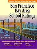 San Francisco Bay Area School Ratings, Mark Mastracci, 0966044819