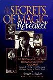 All the Secrets of Magic Revealed, Herbert L. Becker, 0811907945