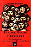 img - for Brujas, locas y rebeldes: De anacahona a las madres de plaza de mayo (Coleccion Testimonios) (Spanish Edition) book / textbook / text book