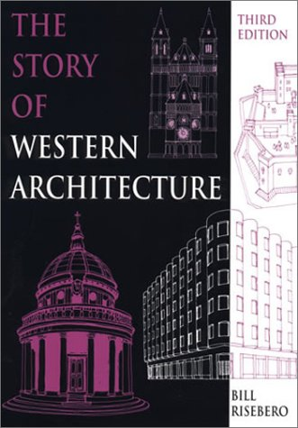 The Story of Western Architecture: Third Edition