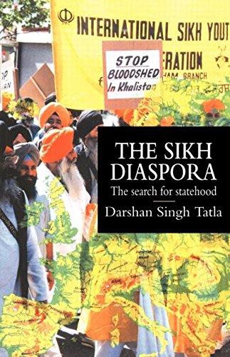 The Sikh Diaspora: The Search For Statehood (Global Diasporas)