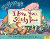I Love You, Stinky Face, Lisa McCourt, 0439635713
