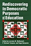 img - for Rediscovering the Democratic Purposes of Education (Studies in Government and Public Policy) book / textbook / text book