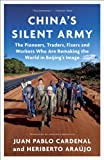 China's Silent Army, Juan Pablo Cardenal and Heriberto Araujo, 038534659X