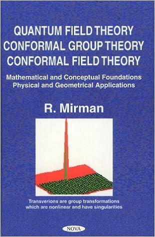 Amazon.com: Quantum Field Theory, Conformal Group Theory ...