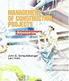 Management of Construction Projects 1st Edition