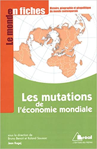 Téléchargement Les mutations de l'écomie mondiale epub, pdf