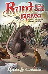 Runt the Brave (The Legends of Tira Nor, Book 1) by Daniel Schwabauer (2012-10-20)