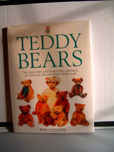 Teddy Bears: A Collectors Guide to Selecting, Restoring, for sale  Delivered anywhere in USA