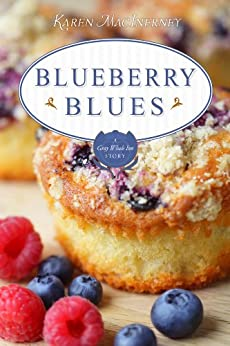 Blueberry Blues: A Gray Whale Inn Short Story (The Gray Whale Inn Mysteries) by [MacInerney, Karen]