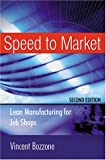 Speed to Market, Vincent Bozzone, 0814406947