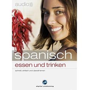 Audio Spanisch - Essen und trinken Hörbuch