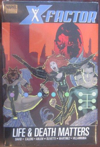 X-Factor Vol. 2: Life and Death Matters (X-Men)