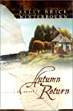 Autumn Return, Sally Brice Winterbourn, 0764223941