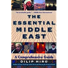 The Essential Middle East: A Comprehensive Guide